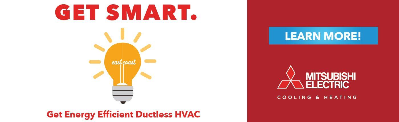 Get energy efficient Ductless HVAC